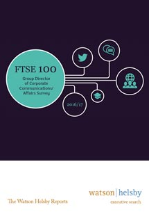 FTSE 100 Group Director of Corporate Communications/Affairs Survey 2016/17 Results